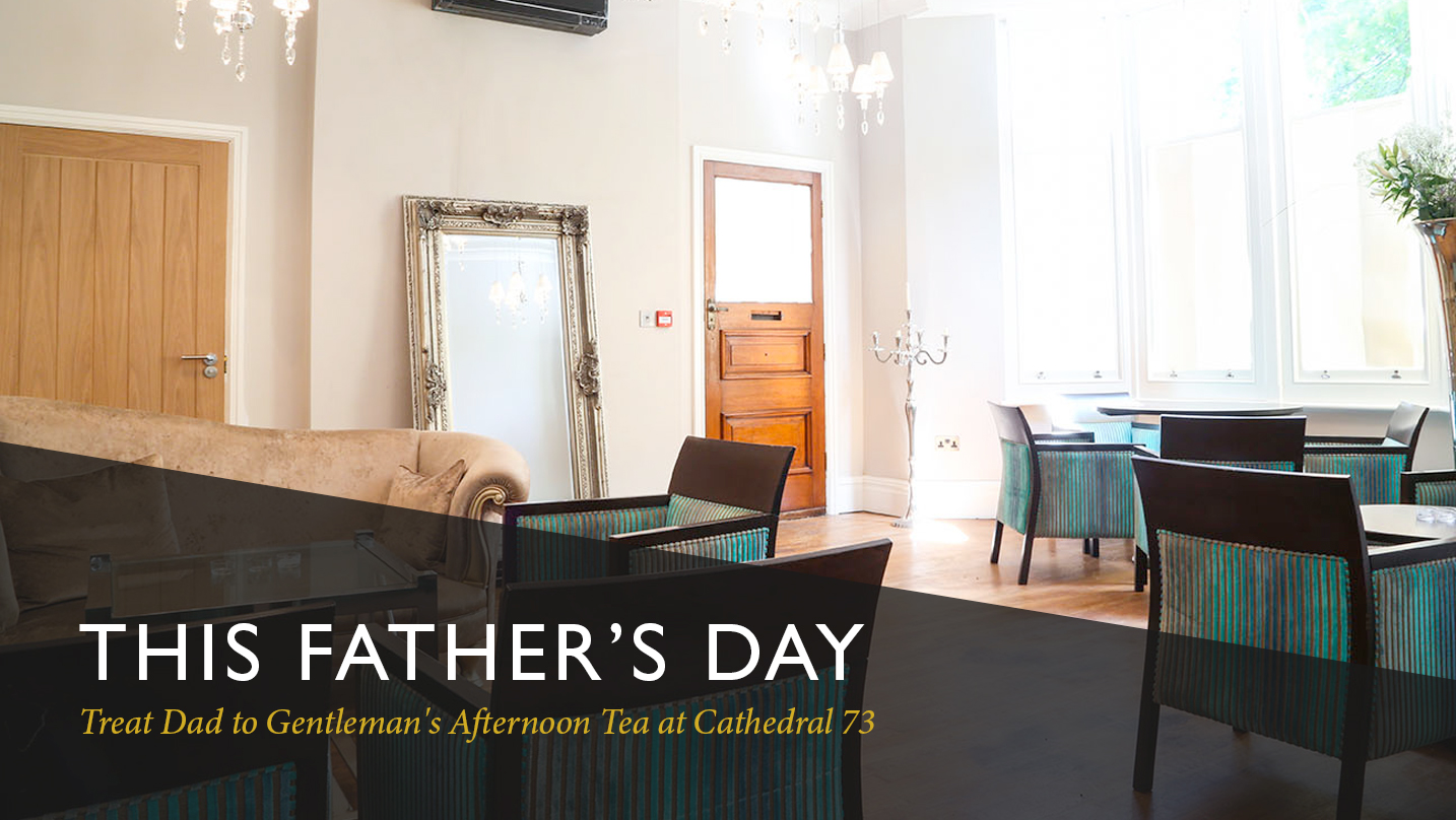 Celebrate Father's Day with our Gentleman's Afternoon Tea