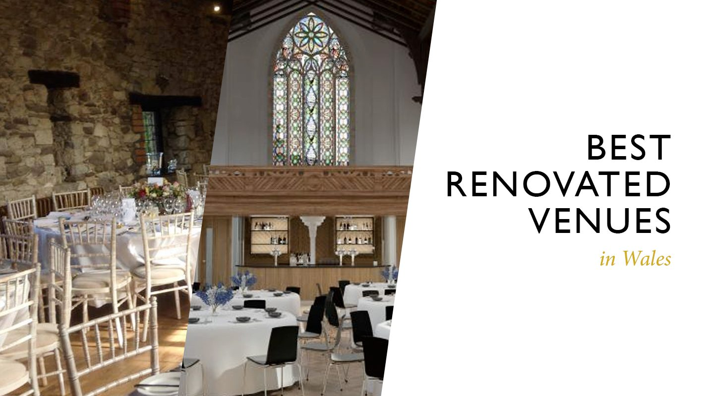 Best Renovated Venues in Wales – Part Two