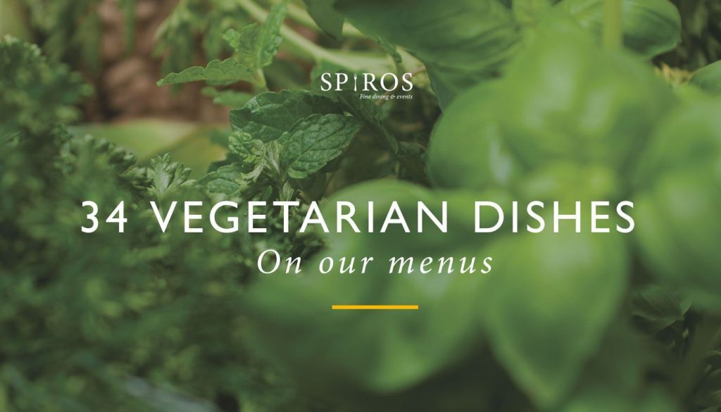 34 vegetarian dishes you can eat on our menus - article featured image, Spiros